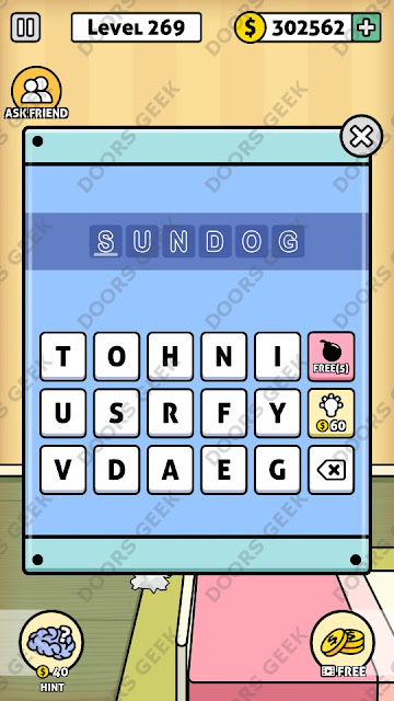 The answer for Escape Room: Mystery Word Level 269 is: SUNDOG