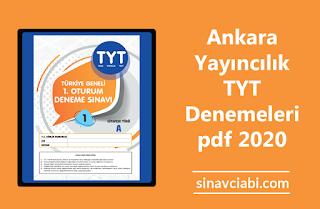 Ankara Yayıncılık TYT Denemeleri pdf 2020