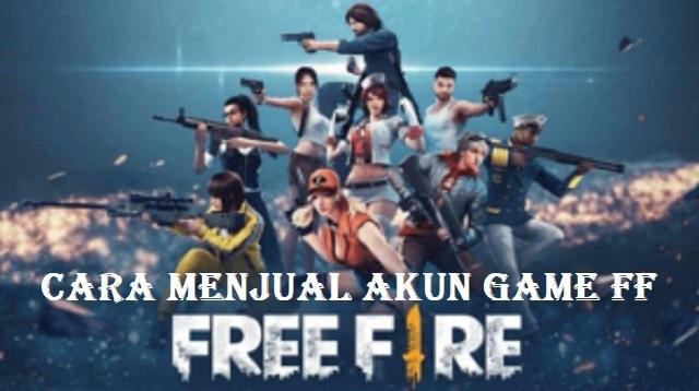 Cara Menjual Akun Game FF