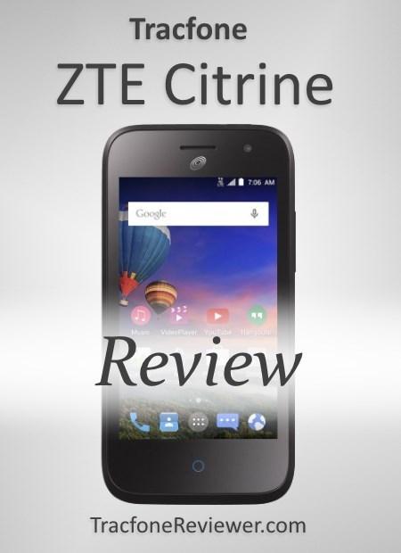 TracfoneReviewer: ZTE Citrine (Z717VL/Z716BL) Review