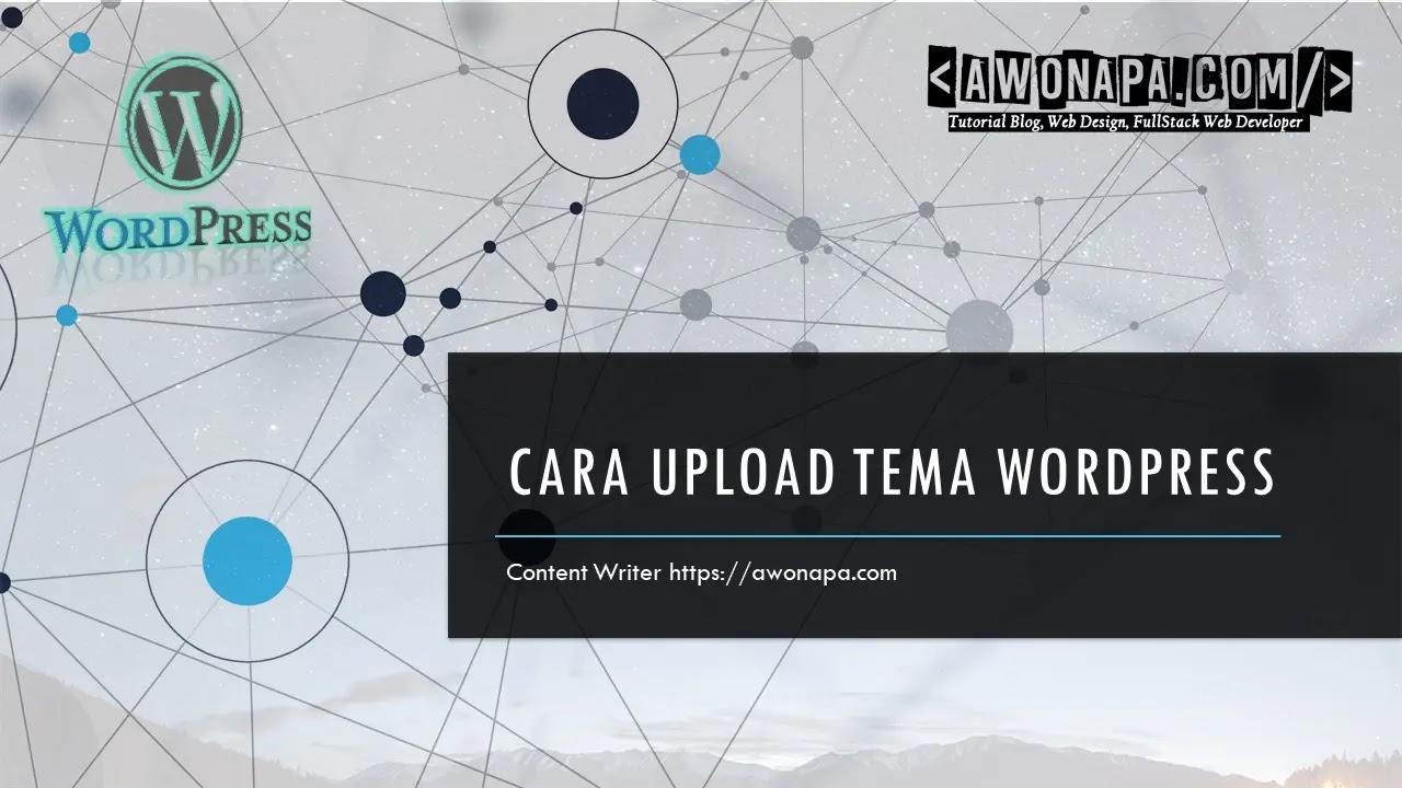 Cara Upload Tema di Wordpress