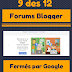 Google décide : 9 de ses 12 forums Blogger ferment !