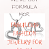 We've got !! Formula for FABULOUS FASHION JEWELRY FOR $5-10$!