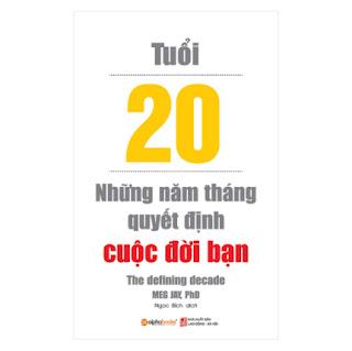 Tuổi 20 - Những Năm Tháng Quyết Định Cuộc Đời Bạn (Tái Bản 2018) ebook PDF EPUB AWZ3 PRC MOBI
