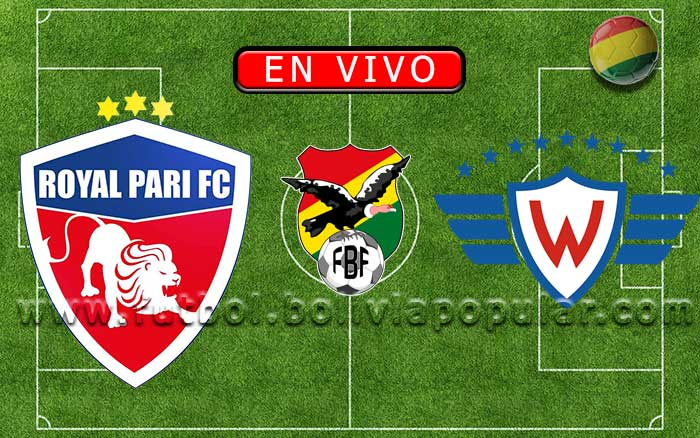 Royal Pari vs. Wilstermann - Apertura 2020
