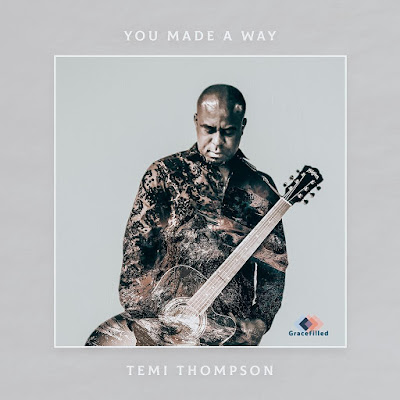 Temi Thompson - You Made A Way
