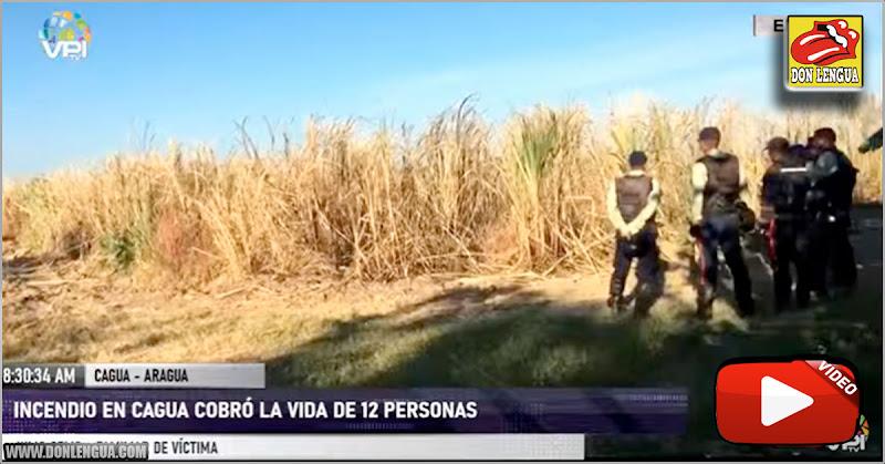 Continúan 4 desaparecidos y 12 muertos tras incendio en cañaveral de Aragua