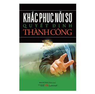 Khắc Phục Nỗi Sợ Quyết Định Thành Công ebook PDF-EPUB-AWZ3-PRC-MOBI