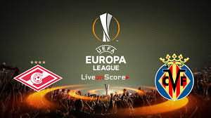 Prediksi Spartak Moscow vs Villarreal 5 Oktober 2018 UEFA Eropa Liga Pukul 02.00 WIB