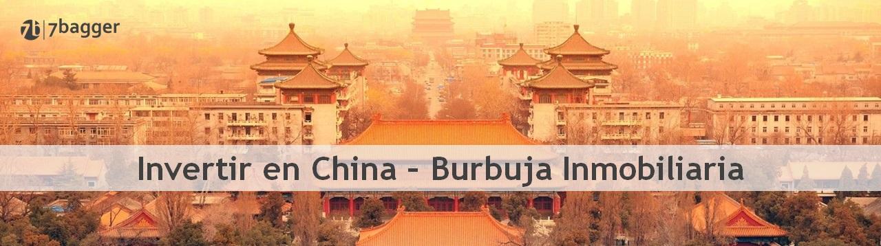 Invertir en China Burbuja inmobiliaria