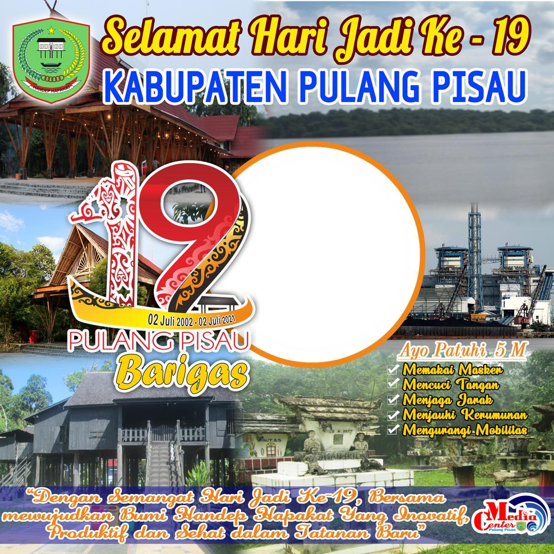 Template Background Frame Bingkai Twibbon HUT ke-19 Kabupaten Pulang Pisau 2 Juli 2021