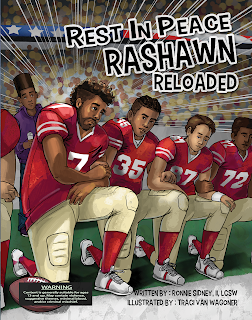 Rest in Peace RaShawn Reloaded by Ronnie Sidney II, illustrated by Traci Van Wagoner