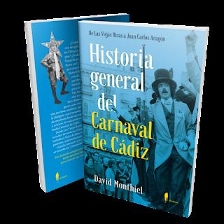 Historia general del Carnaval de Cádiz  - David Monthiel