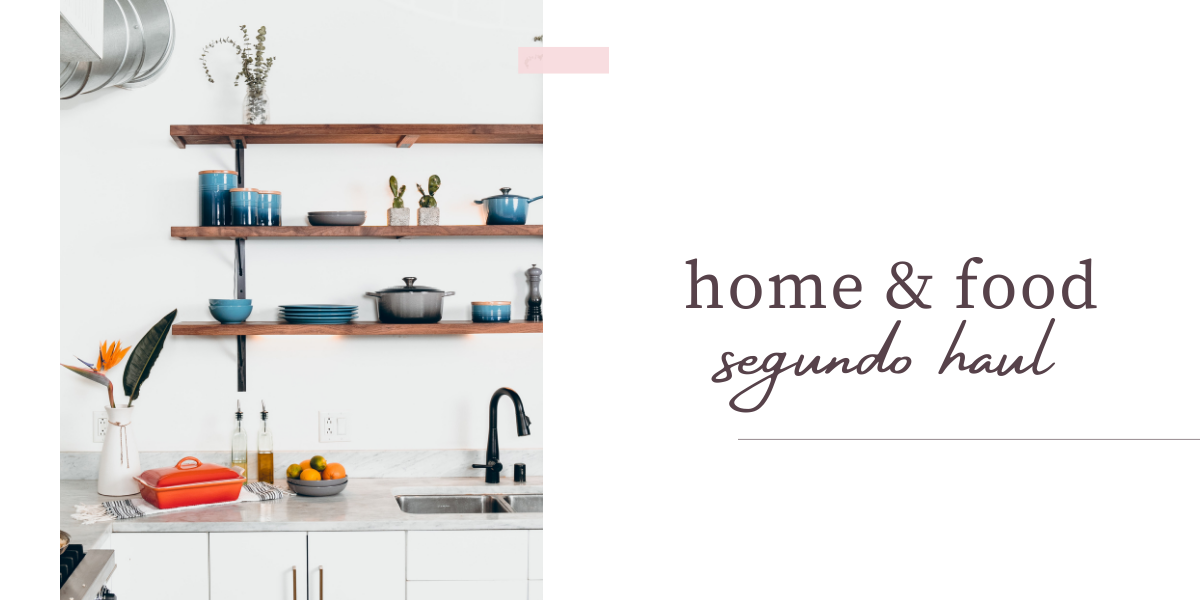 SEGUNDO HAUL, HOME&FOOD
