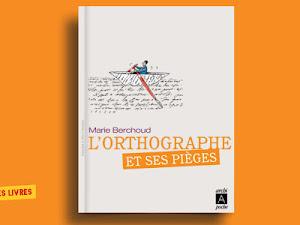 Télécharger : L'orthographe et ses piéges en pdf