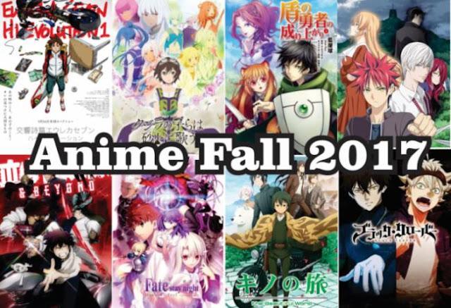 Daftar Rekomendasi Anime Fall 2017 Terbaik dan Terbaru