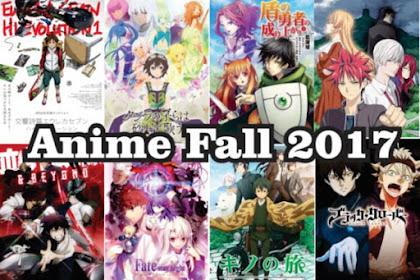 35 Daftar Rekomendasi Anime Fall 2017 Terbaik dan Terbaru