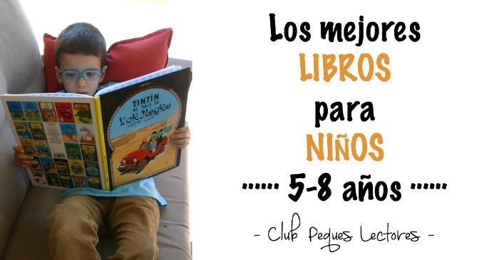 selección mejores libros infantiles y cuentos para 5 a 8 años cartel