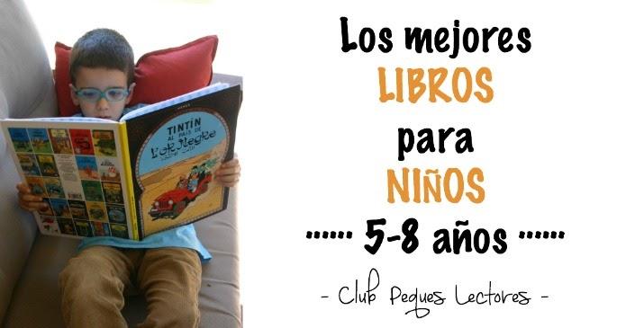 Selección De Libros Y Cuentos Para Niños (5 A 8 Años