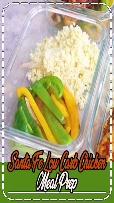 Santa Fe chicken low carb meal prep has cilantro lime cauliflower rice and bell peppers topped with taco-seasoned chicken breast and cheese! 8 g net carbs but still fills you up.