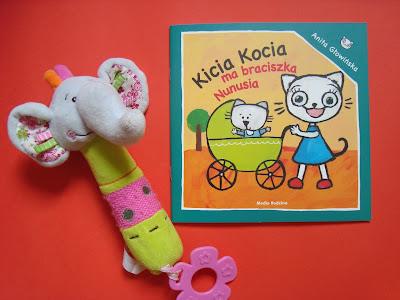 Kicia Kocia ma braciszka Nunusia, książka o nowym rodzeństwie, przygotowanie dziecka na pojawienie się niemowlęcia w domu