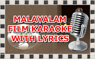 http://m-khais.blogspot.com/2016/11/malayalam-film-song-karaoke-with-lyrics.html