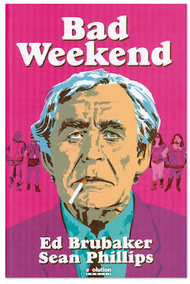 Comic Bad Weekend de Ed Brubaker y Sean Phillips