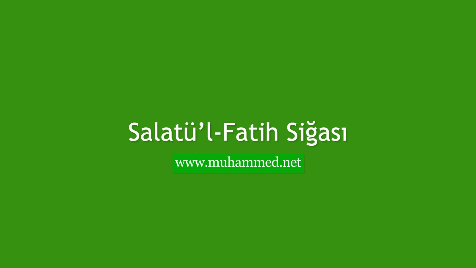 Salatü'l-Fatih Siğası