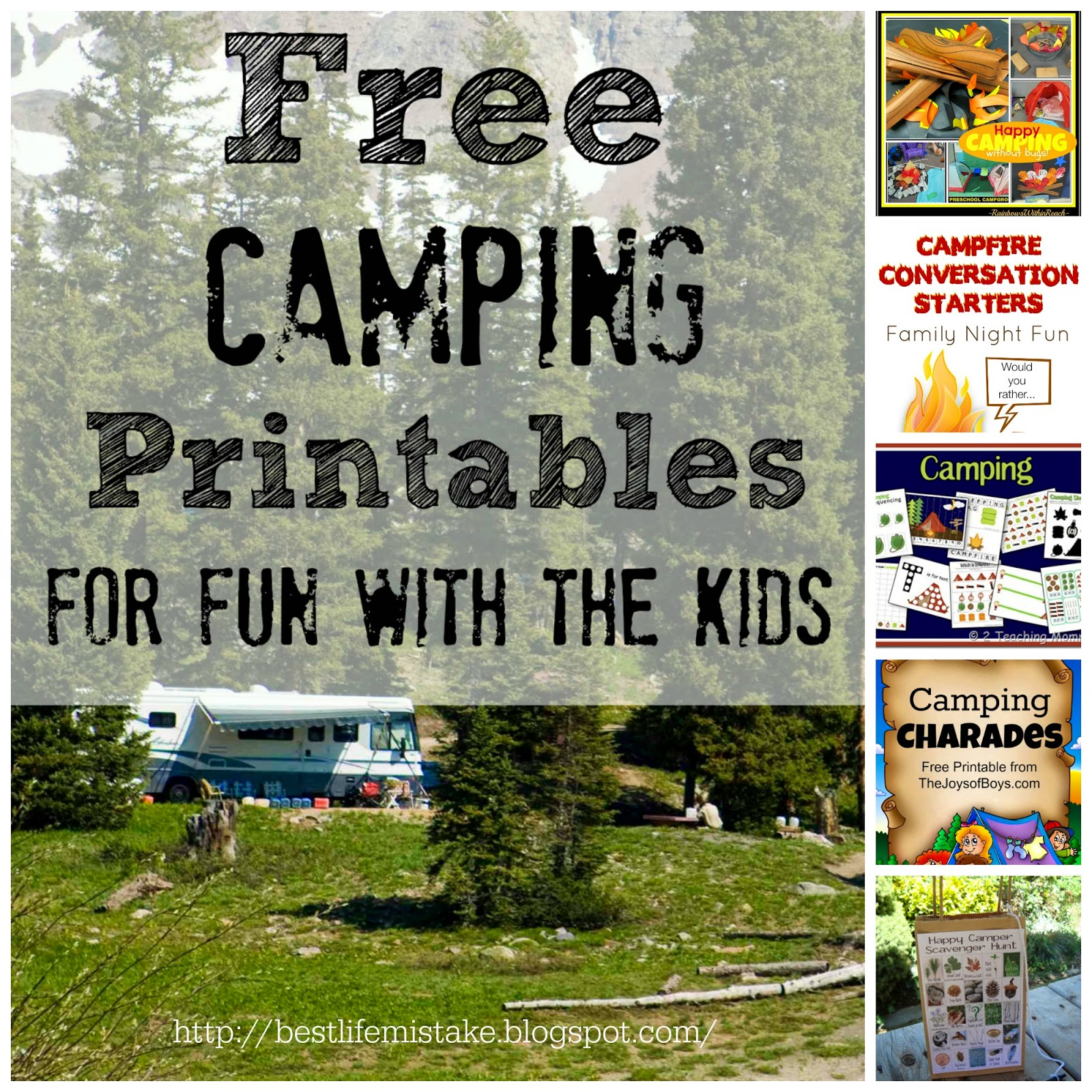 Some Of The Best Things In Life Are Mistakes Free Camping Printables For Fun With The Kids