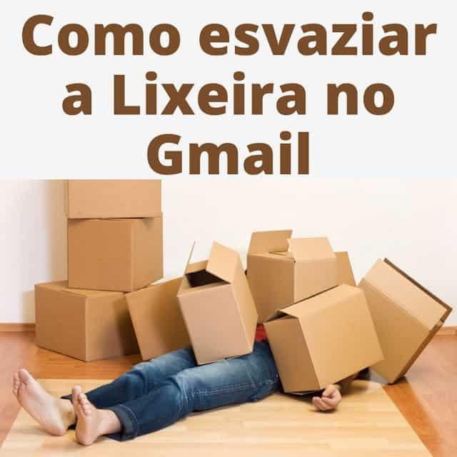 Como esvaziar a Lixeira no Gmail