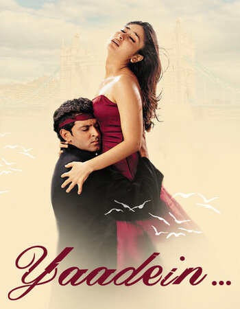Yaadein (2001) Hindi 720p WEB-DL x264 1.4GB ESubs Movie Download