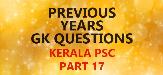 PSC GK Question Bank Part 17