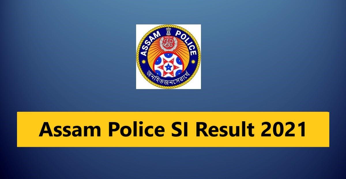 assam-police-si-result-2021