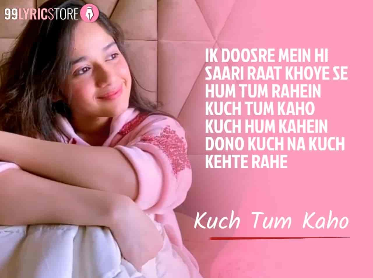 Kuch Tum Kaho Song Image Features Jannat Zubair