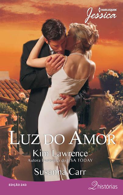 Luz do Amor Harlequin Jessica Kim Lawrence Susanna Carr