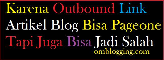 Karena Outbound Link Artikel Blog Bisa Pageone, Cara Menavigasikan Pengguna