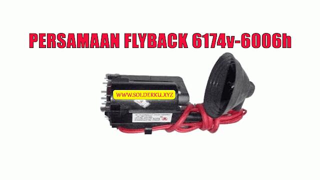Persamaan Flyback 6174v-6006h