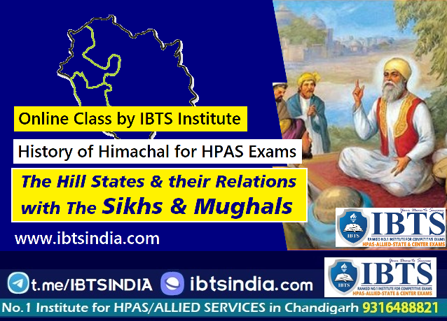 Hill States and their relations with the Mughals - History of Himachal Pradesh |IBTS Institute