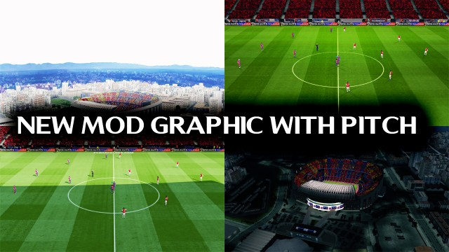 PES 2017 FINAL MOD GRAPHIC AIO WITH PITCH