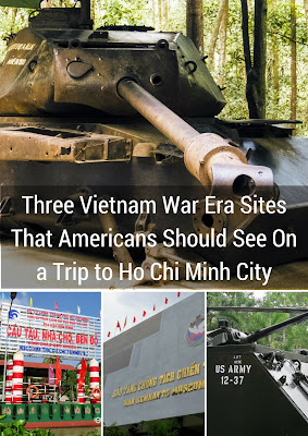 Three Vietnam War Era Sites That Americans Should See On a Trip to Ho Chi Minh City