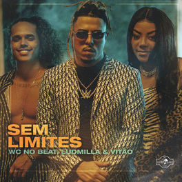Baixar Sem Limites - WC no Beat part. Ludmilla e Vitão Mp3