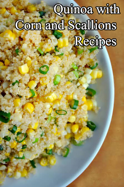 Quinoa with Corn and Scallions Recipes