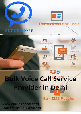 Bulk Voice Call Service Provider in Delhi, CloudShope, Bulk Voice Call Service Provider