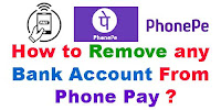 How to Remove Any Bank Account From Phone pay?