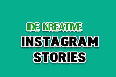 ide kreatif instagram stories