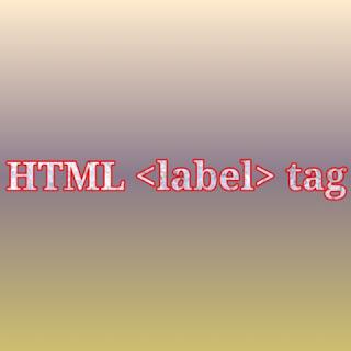 HTML <label> tag