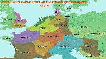 Peta Eropa Barat Setelah Kejatuhan Romawi