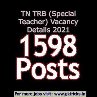 TN TRB (Special Teacher) Vacancy Details 2021