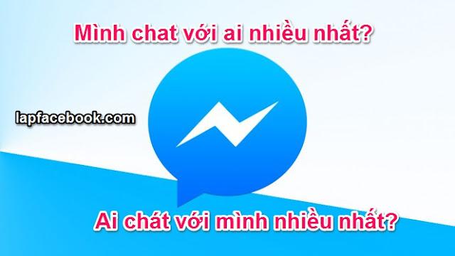 chat-facebook-voi-ai-nhieu-nhat
