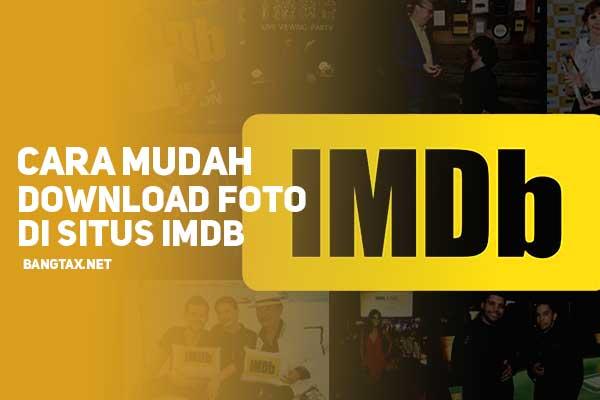 Cara Mudah Unduh Foto Situs IMDB